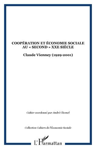 Couverture COOPÉRATION ET ÉCONOMIE SOCIALE AU «SECOND» XXe SIÈCLE