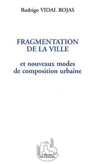 Couverture FRAGMENTATION DE LA VILLE