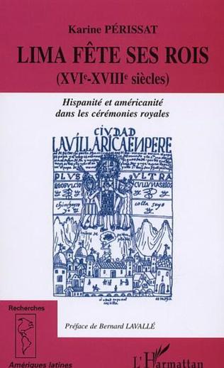 Couverture LIMA FÊTE SES ROIS (XVIème-XVIIIème siècles)