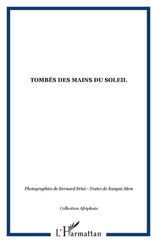 Couverture TOMBÉS DES MAINS DU SOLEIL