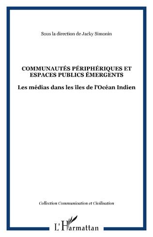 Couverture COMMUNAUTÉS PÉRIPHÉRIQUES ET ESPACES PUBLICS ÉMERGENTS