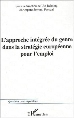 Couverture L'APPROCHE INTÉGRÉE DU GENRE DANS LA STRATÉGIE EUROPÉENNE POUR L'EMPLOI