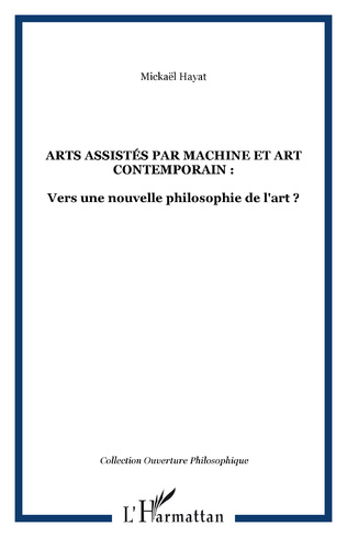 Couverture ARTS ASSISTÉS PAR MACHINE ET ART CONTEMPORAIN :