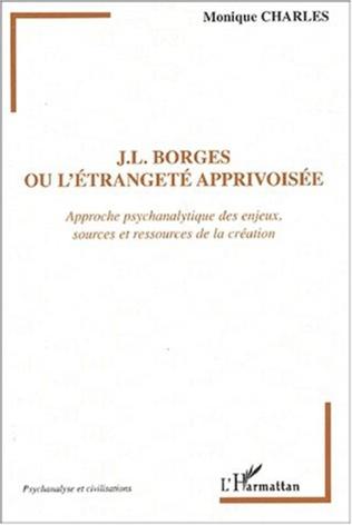 Couverture J.L. Borges ou l'étrangeté apprivoisée