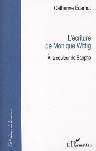 Couverture L'ÉCRITURE DE MONIQUE WITTIG