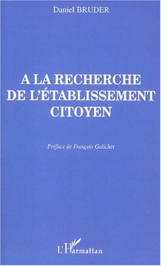Couverture A LA RECHERCHE DE L'ÉTABLISSEMENT CITOYEN