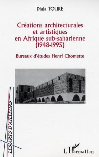 Couverture CRÉATIONS ARCHITECTURALES ET ARTISTIQUES EN AFRIQUE SUB-SAHA