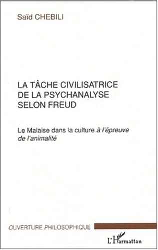 Couverture LA TÂCHE CIVILISATRICE DE LA PSYCHANALYSE SELON FREUD