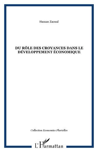 Couverture DU RÔLE DES CROYANCES DANS LE DÉVELOPPEMENT ÉCONOMIQUE