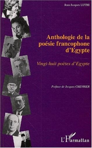 Couverture ANTHOLOGIE DE LA POÉSIE FRANCOPHONE D'EGYPTE