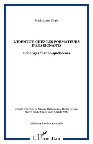 Couverture L'IDENTITÉ CHEZ LES FORMATEURS D'ENSEIGNANTS