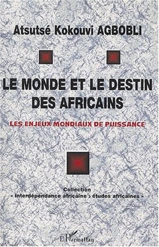 Couverture LE MONDE ET LE DESTIN DES AFRICAINS