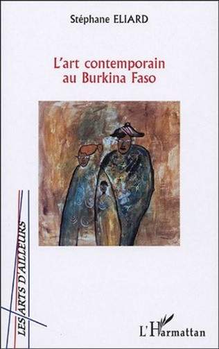 Couverture L'ART CONTEMPORAIN AU BURKINA FASO