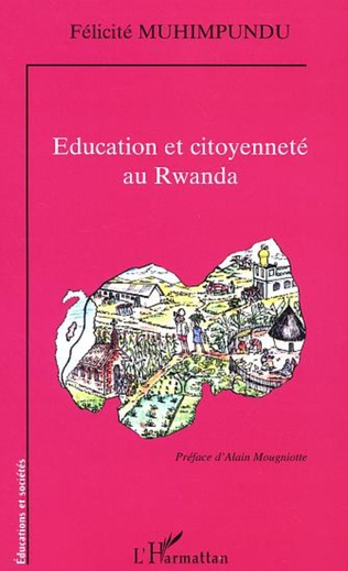 Couverture ÉDUCATION ET CITOYENNETÉ AU RWANDA