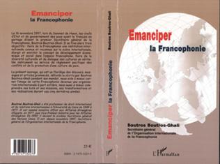 Couverture ÉMANCIPER LA FRANCOPHONIE