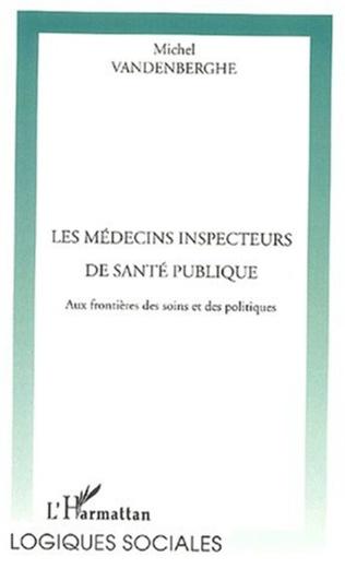 Couverture LES MÉDECINS INSPECTEURS DE SANTÉ PUBLIQUE