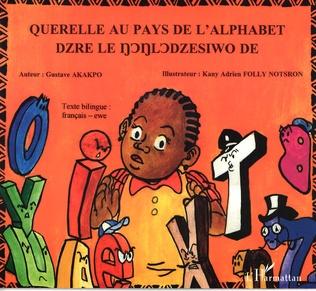 Querelle Au Pays De L Alphabet Gustave Akakpo Livre