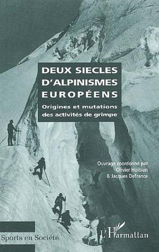 Couverture DEUX SIÈCLES D'ALPINISMES EUROPÉENS