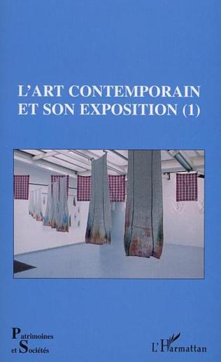 Couverture L'ART CONTEMPORAIN ET SON EXPOSITION (1)