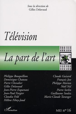 Couverture TELEVISION : LA PART DE L'ART