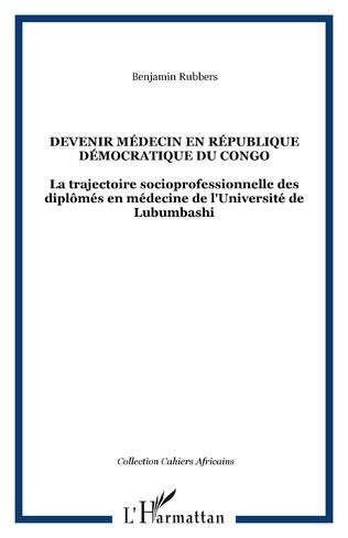 Couverture Devenir médecin en République Démocratique du Congo