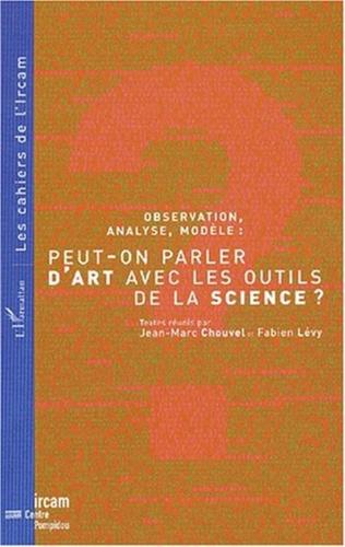 Couverture OBSERVATION, ANALYSE, MODÈLE : PEUT-ON PARLER D'ART AVEC LES OUTILS DE LA SCIENCE ?
