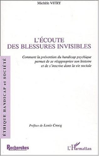 Couverture L'ÉCOUTE DES BLESSURES INVISIBLES