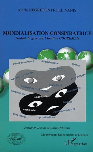 Couverture MONDIALISATION CONSPIRATRICE
