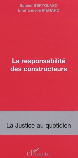 Couverture LA RESPONSABILITÉ DES CONSTRUCTEURS