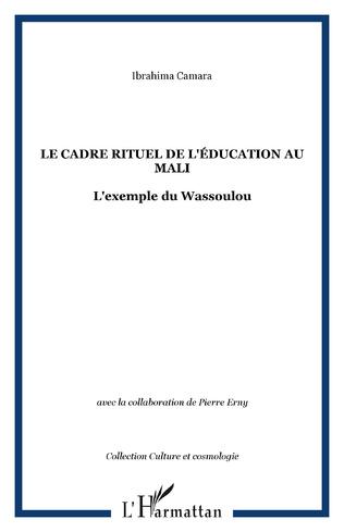 Couverture LE CADRE RITUEL DE L'ÉDUCATION AU MALI