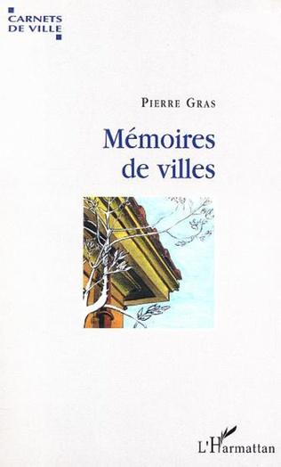 Couverture MEMOIRES DE VILLES