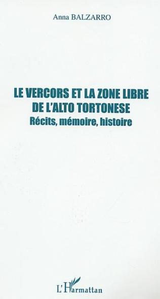 Couverture LE VERCORS ET LA ZONE LIBRE DE L'ALTO TORTONESE