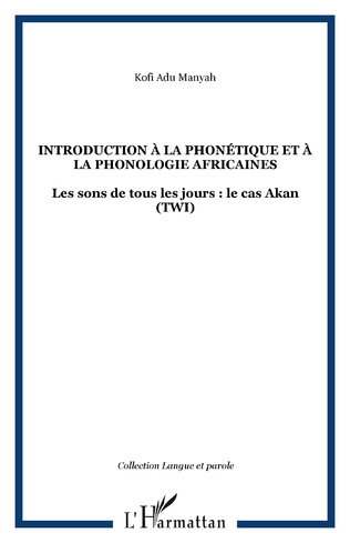 Couverture INTRODUCTION À LA PHONÉTIQUE ET À LA PHONOLOGIE AFRICAINES