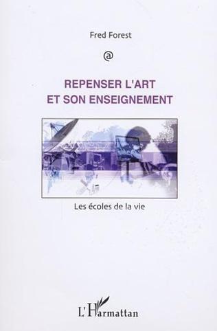 Couverture REPENSER L'ART ET SON ENSEIGNEMENT