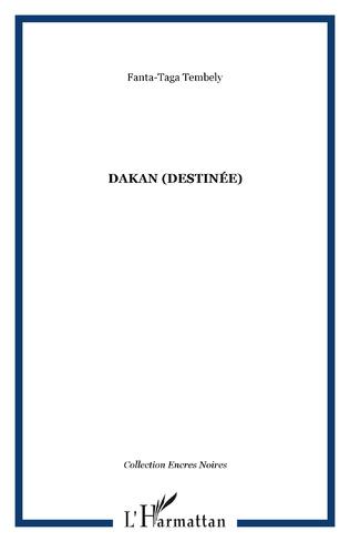 Couverture DAKAN (Destinée)