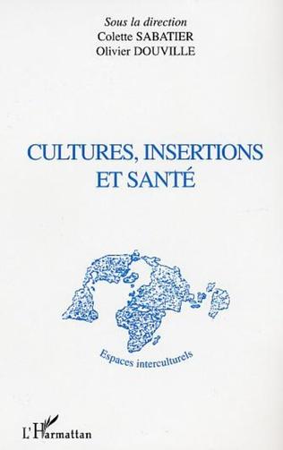 Couverture CULTURES, INSERTIONS ET SANTÉ