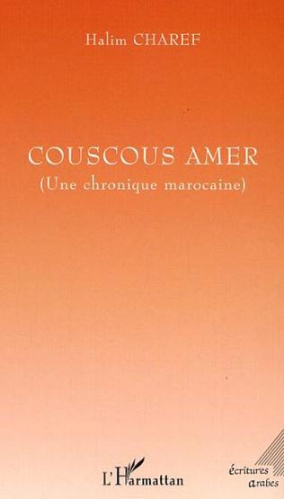 Couverture Couscous amer (Une chronique marocaine)
