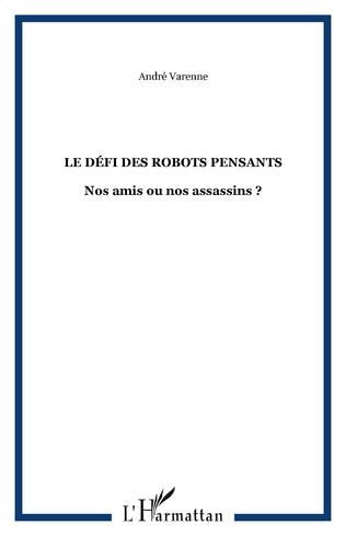 Couverture LE DÉFI DES ROBOTS PENSANTS