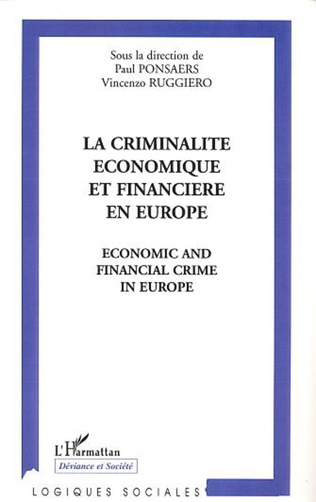 Couverture LA CRIMINALITE ECONOMIQUE ET FINANCIERE EN EUROPE