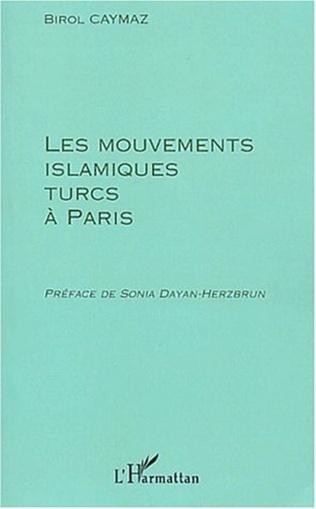 Couverture LES MOUVEMENTS ISLAMIQUES TURCS A PARIS
