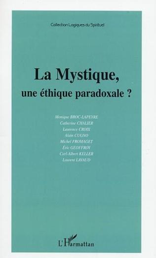Couverture LA MYSTIQUE, UNE ÉTHIQUE PARADOXALE?