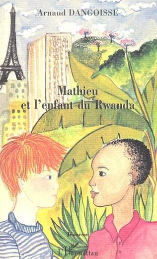 Couverture MATHIEU ET L'ENFANT DU RWANDA