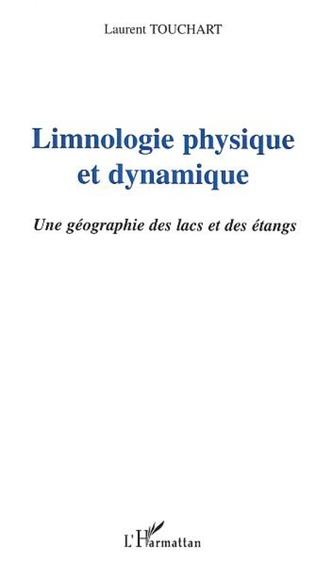Couverture LIMNOLOGIE PHYSIQUE ET DYNAMIQUE