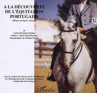 Couverture A LA DECOUVERT DE L'EQUITATION PORTUGAISE