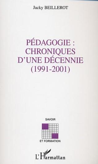 Couverture Pédagogie: chroniques d'une décennie (1991-2001)