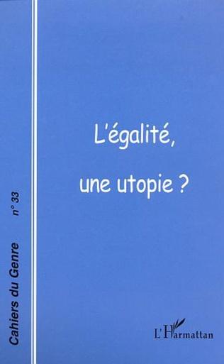 Couverture L'EGALITE, UNE UTOPIE?