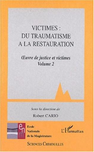 Couverture VICTIMES: DU TRAUMATISME A LA RESTAURATION