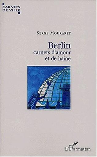 Couverture BERLIN, CARNETS D'AMOUR ET DE HAINE