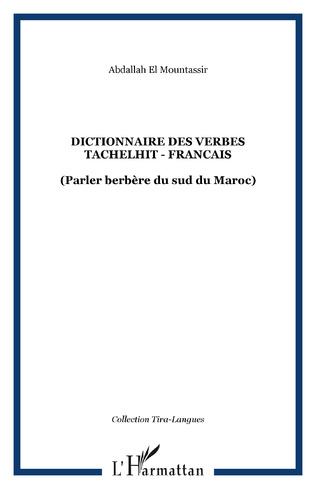 Couverture DICTIONNAIRE DES VERBES TACHELHIT - FRANCAIS