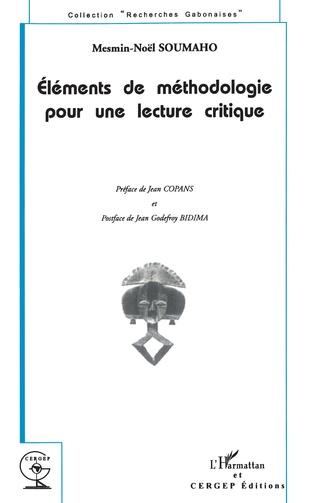 Couverture ÉLÉMENTS DE MÉTHODOLOGIE POUR UNE LECTURE CRITIQUE